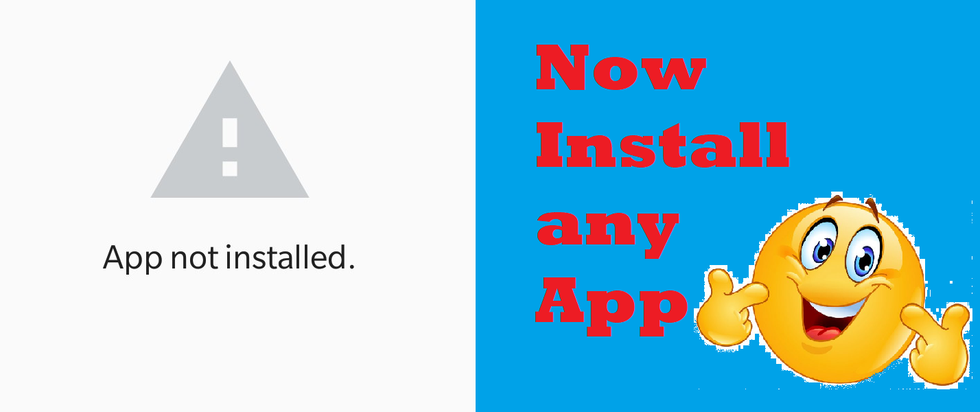 How to Fix Android App Not Installed Error